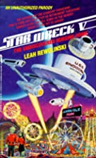 Star Wreck V: The Undiscovered Nursing Home…