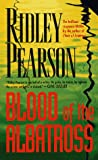 Pearson, Ridley: Blood of the Albatross