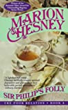 Chesney, Marion: Sir Philip's Folly (The Poor Relation, Book 4)