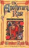 Robb, Candace M.: The Apothecary Rose