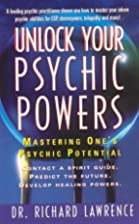 Unlock Your Psychic Powers: Mastering One's…