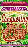 Rovin, Jeff: Gamemasters: Conquering Sega Genesis Games