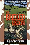 Borthwick, J.S.: The Bridled Groom