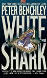 Benchley, Peter: White Shark