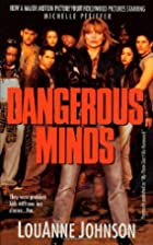 Dangerous Minds: They Were Problem Kids With…