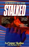 Davis, Barbara: Stalked: A True Story