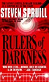 Spruill, Steven: Rulers of Darkness