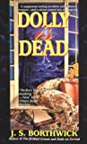 J. S. Borthwick: Dolly Is Dead