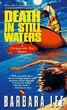 Death in Still Waters by Barbara Lee