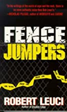 Fence Jumpers by Robert Leuci