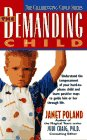The Demanding Child (The Challenging Child…