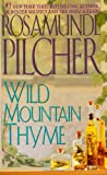 Pilcher, Rosamunde: Wild Mountain Thyme