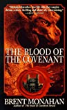 Monahan, Brent: The Blood of the Covenant