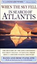When the Sky Fell: In Search of Atlantis by…