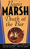 Marsh, Ngaio: Death at the Bar