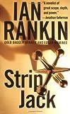 Rankin, Ian; Ian Rankin (Author): Strip Jack (St. Martin's Minotaur Mysteries)
