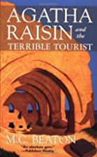 Agatha Raisin and the Terrible Tourist by M.…