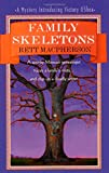 MacPherson, Rett: Family Skeletons