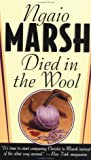 Marsh, Ngaio: Died in the Wool