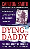 Smith, Carlton: Dying for Daddy