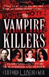 Linedecker, Clifford L.: The Vampire Killers