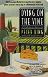 King, Peter: Dying on the Vine