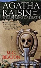 Agatha Raisin and the Wellspring of Death…