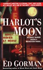 Harlot's Moon by Edward Gorman