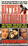 Smith, Carlton: Bitter Medicine