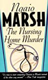 Marsh, Ngaio: The Nursing Home Murder
