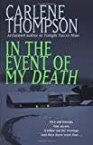 Thompson, Carlene: In the Event of My Death