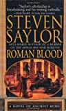 Saylor, Steven: Roman Blood: A Novel of Ancient Rome