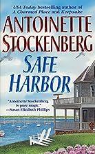 Safe Harbor by Antoinette Stockenberg