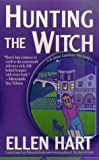 Hart, Ellen: Hunting the Witch