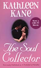 The Soul Collector by Kathleen Kane