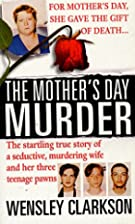 The Mother's Day Murder (St. Martin's True…