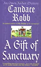A Gift of Sanctuary by Candace Robb
