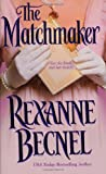 Becnel, Rexanne: The Matchmaker