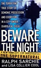 Beware the Night by Ralph Sarchie