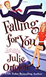 Ortolon, Julie: Falling for You