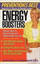 Energy Boosters by Editors of Prevention…