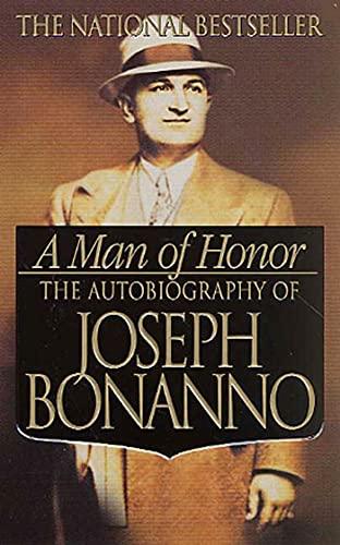 a-man-of-honor-the-autobiography-of-joseph-bonanno