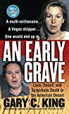 King, Gary C.: An Early Grave: A True Story of Love, Deceit, and Murder in the American Desert