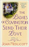 Medlicott, Joan: The Ladies of Covington Send Their Love