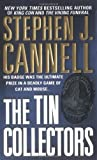 Cannell, Stephen J.: The Tin Collectors: A Novel (Shane Scully Novels)