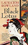 Rowland, Laura Joh: Black Lotus