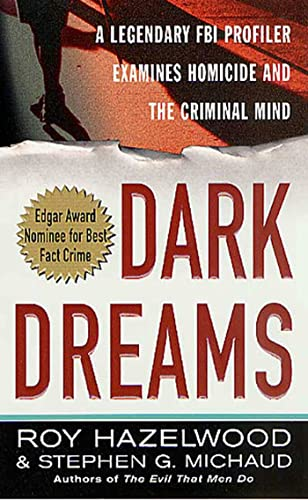 dark-dreams-a-legendary-fbi-profiler-examines-homicide-and-the-criminal-mind