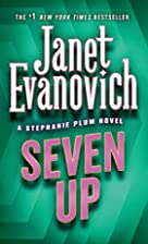 Seven Up (Stephanie Plum, No. 7) by Janet…