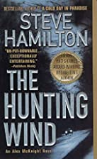 The Hunting Wind – tekijä: Steve Hamilton