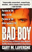 Bad Boy: The True Story of Kenneth Allen…